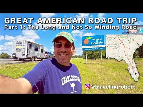 Florida and Georgia: The Long and Not So Winding Road RV Travel | Traveling Robert