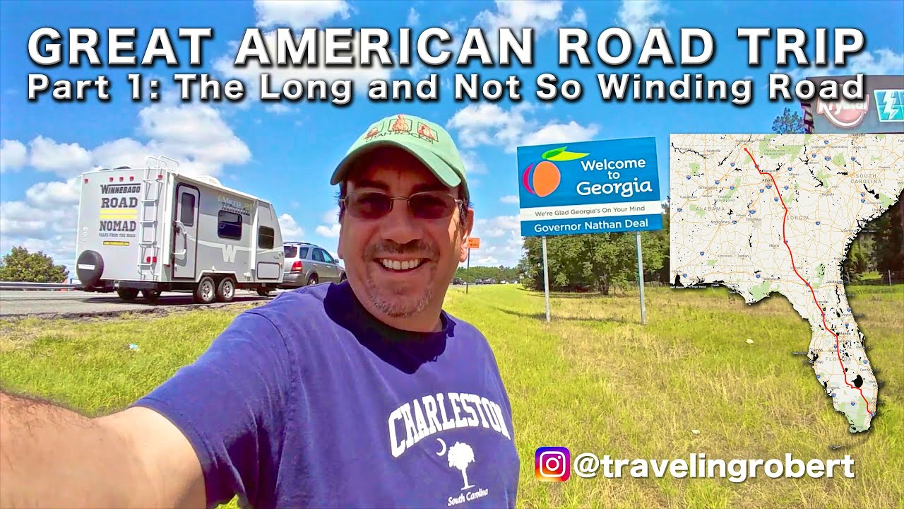 Florida and Georgia: The Long and Not So Winding Road RV Travel | Traveling Robert - YouTube