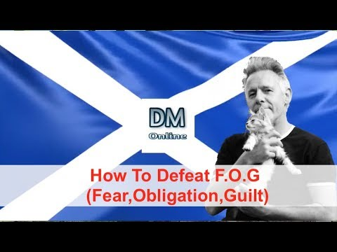 Download How To defeat F O G (Fear, Obligation, Guilt)