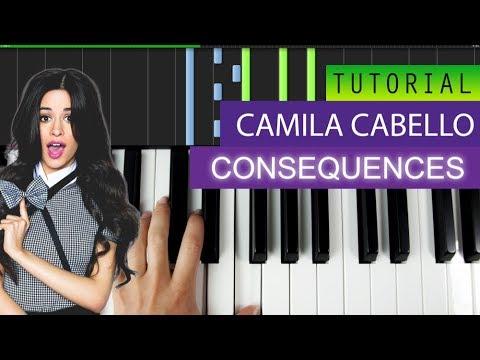 Camila Cabello - Consequences - Piano Tutorial / Karaoke + MIDI