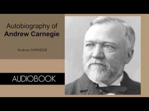 Autobiography of Andrew Carnegie by Andrew Carnegie - Audiobook ( Part 1/2 )