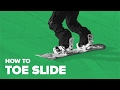 Snowboard for beginners — Step 4 — How to Toe Slide