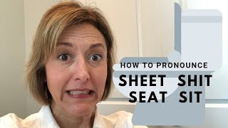 How to Pronounce SHEET, SHIT, SEAT, SIT - English Pronunciation Lesson