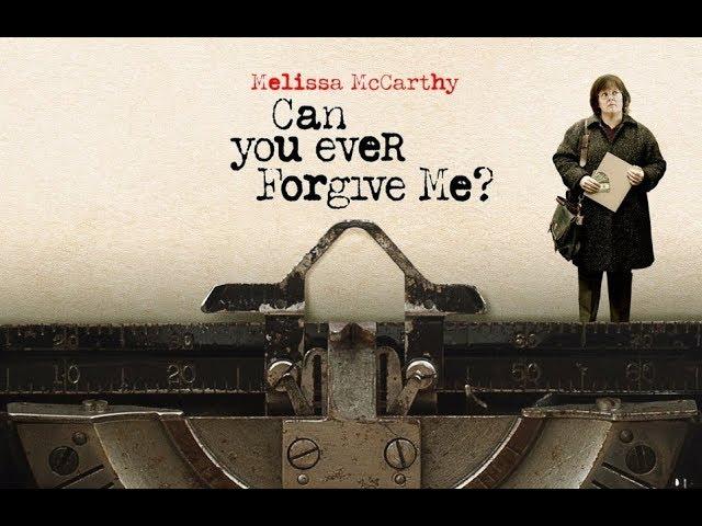 Can You Ever Forgive Me? / Θα Μπορούσες Ποτέ να με Συγχωρέσεις;