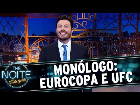 The Noite (11/07/16) - Monólogo: Eurocopa e UFC