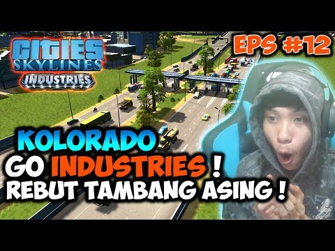 Merebut Tambang Ore Asing ! - Cities Skylines Indonesia (#12)