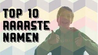 TOP 10 RAARSTE NAMEN!