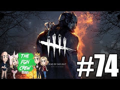 The FGN Crew Plays: Dead by Daylight #74 - Trap Lover