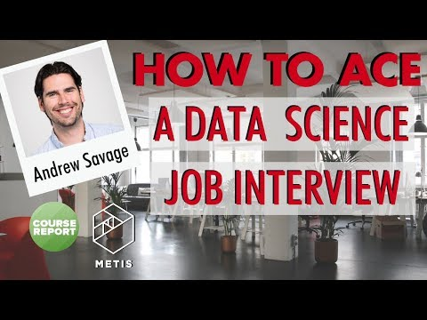 How to Ace a Data Science Job Interview with Metis