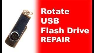 Rotate USB Flash Drive  repair data recovery