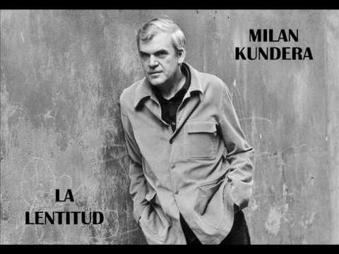 Milan Kundera - La Lentitud - Cap. 1 al 6