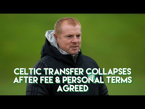 EXCLUSIVE! Celtic transfer collapses after fee & personal terms agreed