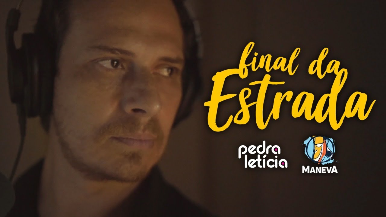 Pedra Letícia Feat. Maneva - Final da Estrada
