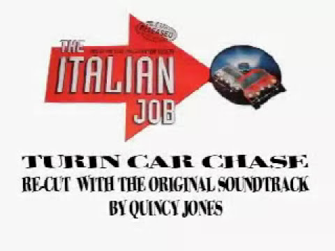 The Italian Job (Turin Car Chase) Original Music by quincy jones