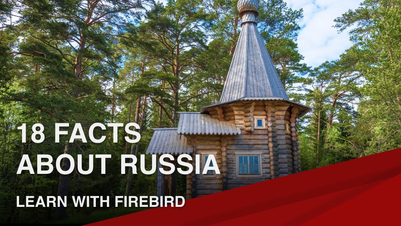 6 Reasons Why Visit Russia: Facts About Russia