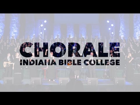 Indiana Bible College Chorale – CCS Fest