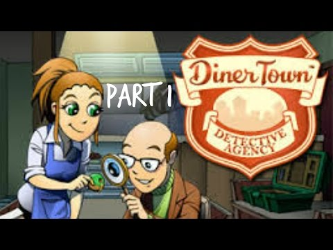 The DinerTown Detective Agency Walkthrough/ Let's Play | Part 1 |