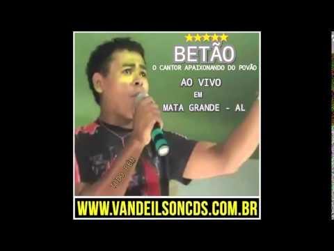 BETÃO AO VIVO EM  MATA GRANDE  AL
