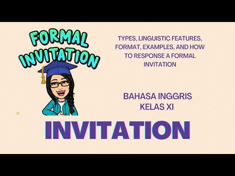 INVITATION - PARTY TIME- FORMAL ENGLISH INVITATION AND HOW TO RESPONSE IT- KELAS 11- BAHASA INGGRIS