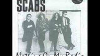 Nothing On My Radio - The Scabs