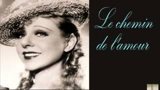 Yvonne Printemps - Le Chemin De L
