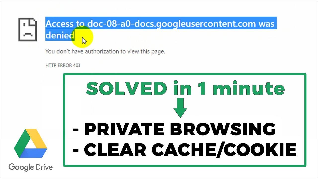 """Fix """"doc-08-1g-docs.googleusercontent.com was denied"""" in Google Drive"""