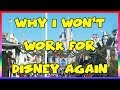 Why I Won't Work for Disney Again - Ep 121 Confessions of a Theme Park Worker