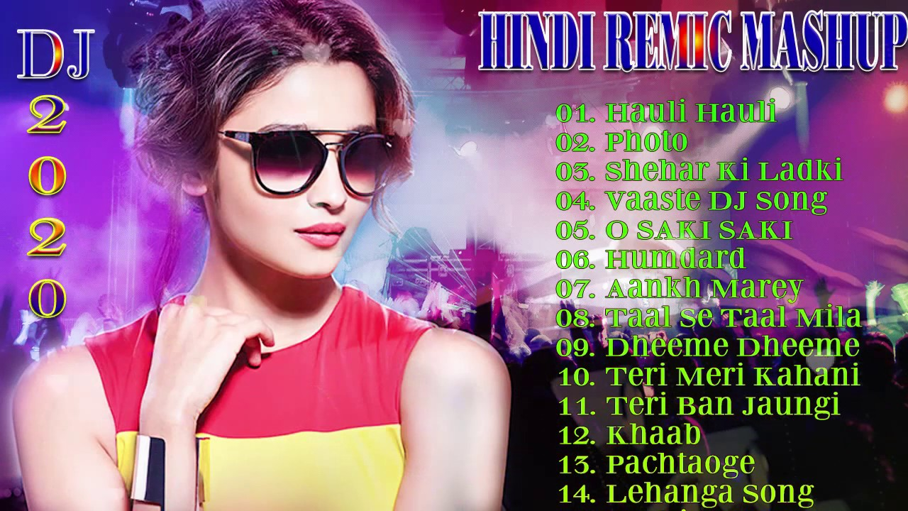 HINDI DJ REMIX NONSTOP DANCE MASHUP 2020 ☼ BEST OF ROMANTIC HINDI SONGS ☼ BOLLYWOOD MASHUP 2020