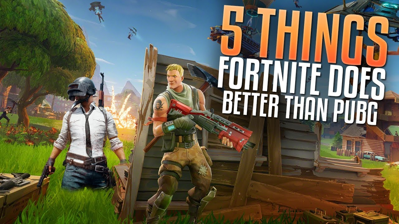 5 Things Fortnite Does Better Than Pubg Fortnite Vs Pubg