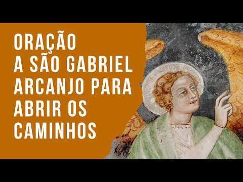Oração a São Gabriel Arcano para abrir os caminhos