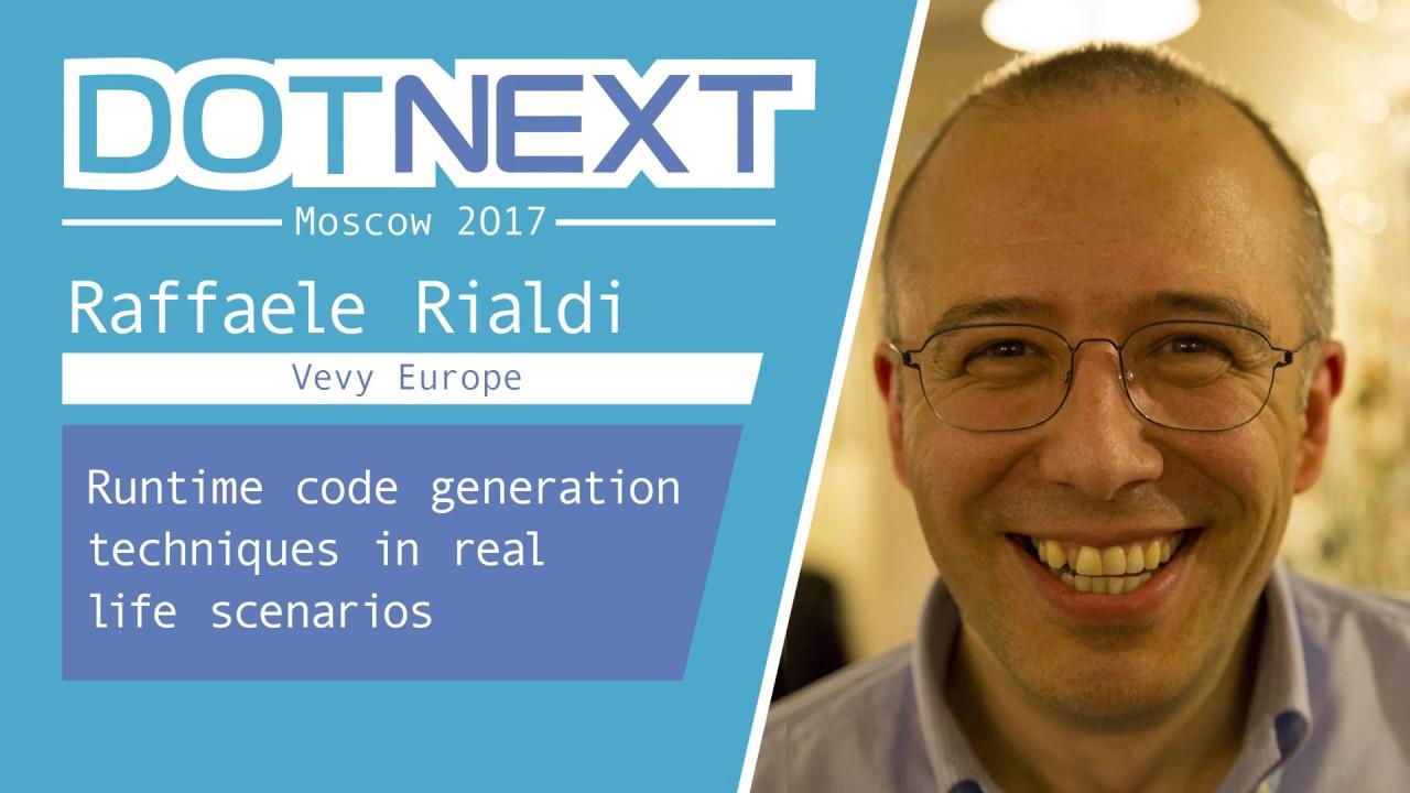 Raffaele Rialdi — Runtime code generation techniques in real life scenarios