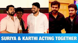 Surya and Karthi joins together in Telugu