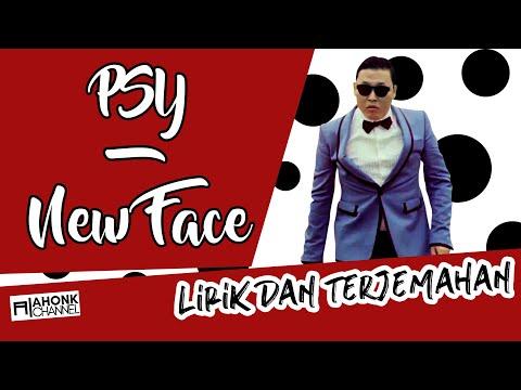 PSY - New Face (Lirik Dan Terjemahan Indonesia)