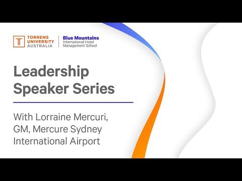 Leadership Speaker Series - Lorraine Mercuri, General Manager, Mercure Sydney International Airport