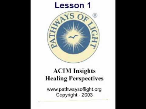 ACIM Insights - Lesson 1 - Pathways of Light |
