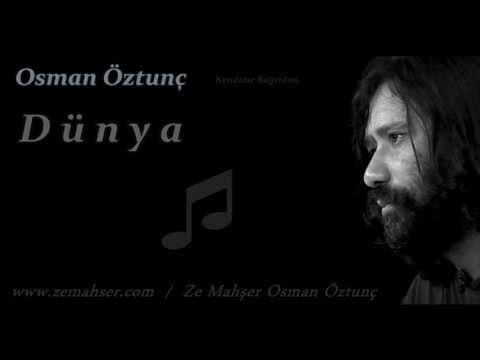 Dünya (Osman Öztunç)