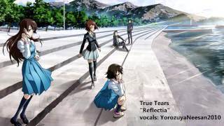 [Yorozuya] Reflectia / リフレクティア - True Tears - Fan Cover「歌ってみた」