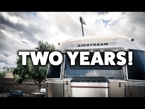 2 Year Full-Time Airstream Anniversary Lessons Learned: What We Did Right & Wrong