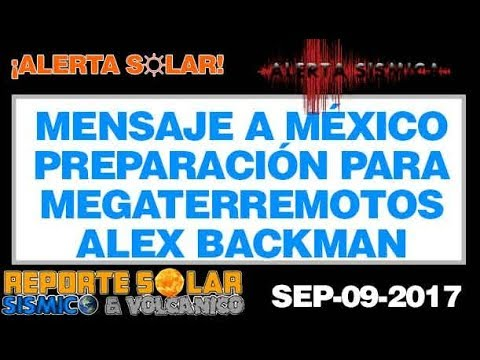 PREPARACION PARA + MEGATERREMOTOS (MENSAJE DE ALEX BACKMAN)
