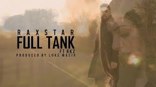 Full Tank Raxstar Rkz Free MP3 Song Download 320 Kbps