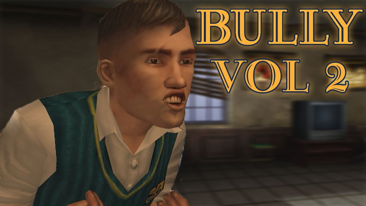 Bully Vol 2  Ytp