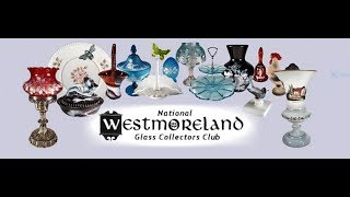 The National Westmoreland Glass Collectors Club Show and Sale 2017