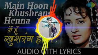 Main Hoon Khush Rang Heena Dj Remix Song