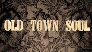 Old Town Soul - Bitter