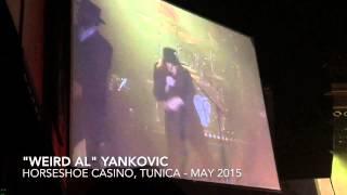 """Weird Al"" Yankovic Horseshoe Casino, Tunica May 2015"