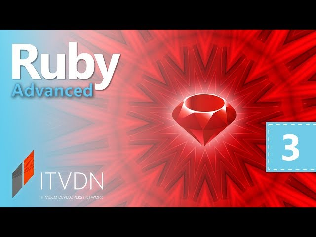 Ruby Advanced. Урок 3.  Обработка исключений
