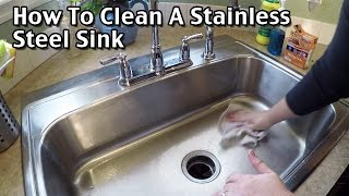 how to clean a stainless steel sink sink cleaning how to clean your kitchen sink naturally