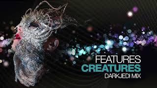 Björk - Features Creatures - DarkJedi Mix
