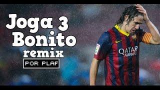 PlaF - Joga Bonito 3 [Remix]