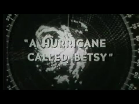 'A Hurricane Called Betsy' (1966)